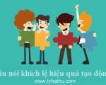 12 câu nói khích lệ hiệu quả tạo động lực, tăng năng suất lao động