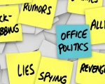 7 Ways to Use Office Politics Positively