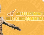 ANNOUNCEMENT OF HUNG KINGS COMMEMORATION