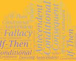 Bài 8: Câu điều kiện và những ngụy biện suy diễn