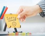 Nghệ thuật Xin lỗi và Nhận lỗi một cách chân thật